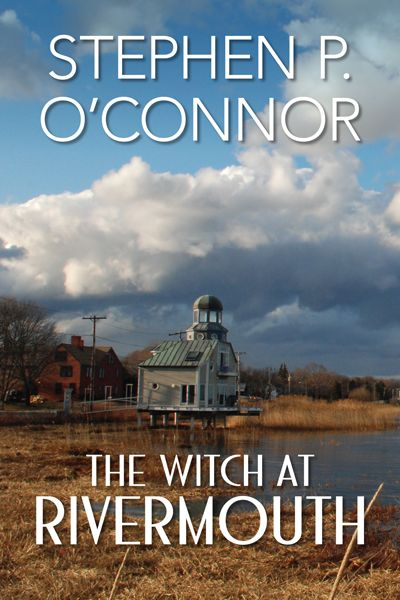 OConnor_Witch_at_Rivermouth_COVER_ONLY_400x600 (2)